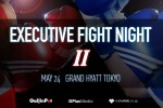 Executive Fight Night Tokyo